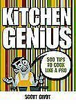 Kitchen Genius: 500 Tips to Cook Like a Pro