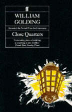 William Golding  Close Quarters Book