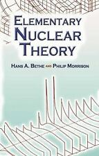 Dover Books on Physics Ser.: Elementary Nuclear Theory by Hans A. Bethe and...