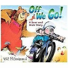 Off We Go!: A Bear and Mole Story