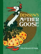 Dover Children's Classics: Denslow's Mother Goose by W. W. Denslow (2011,...