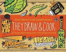 They Draw and Cook By Nate Padavick - NEW