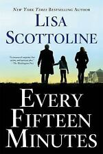 Every Fifteen Minutes, Scottoline, Lisa, New Books