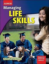 Managing Life Skills, Student Edition (CREATIVE LIVING) by McGraw-Hill Education