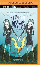 Tales from the Five Kingdoms: The Flight of Dragons : The Fourth Tale from...