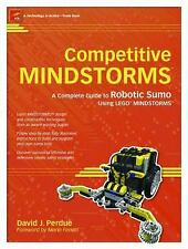 Competitive MINDSTORMS: A Complete Guide to Robotic Sumo using LEGO(r) MINDSTO..