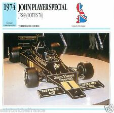 JOHN PLAYERSPECIAL JPS/9 (LOTUS 76) 1974 CAR VOITURE GREAT BRITAIN CARD FICHE