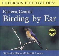 Birding By Ear: Eastern and Central North America (Peterson Field Guides(R)) Wa
