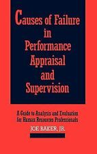 Causes of Failure in Performance Appraisal and Supervision: A Guide to Analysis