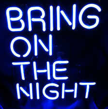 "11""X9"" BRING ON THE NIGHT Party Home Lamp Room Bar Beer Neon Light Sign Artwork"