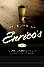 Friday at Enrico's by Don Carpenter (2014, Hardcover)