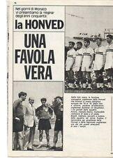 Q48 Clipping-Ritaglio 1974 Honved Una favola vera