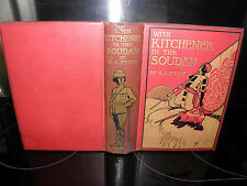 WITH KITCHENER IN THE SOUDAN - A STORY OF ATBARA AND OMDURMAN- G A Henty 1903