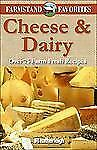 Cheese & Dairy: Farmstand Favorites: Over 75 Farm Fresh Recipes
