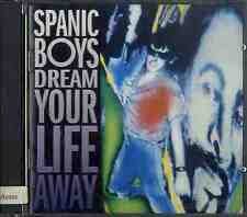 SPANIC BOYS Dream Your Life Away CD NEAR MINT