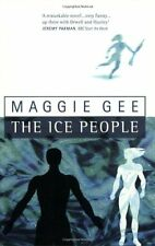 The Ice People By  Maggie Gee. 9781860661532