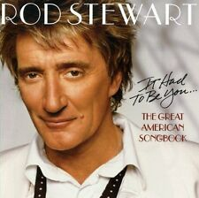 Rod Stewart - It Had to Be You... The Great American Songbook OVP