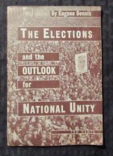 1944 THE ELECTIONS Outlook For National Unity by Eugene Dennis VG+ Pamphlet 48p