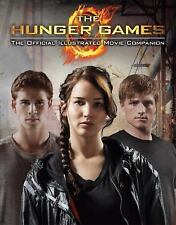 The Hunger Games: The Official Illustrated Movie Companion by Kate Egan, Suzann…