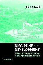 Discipline and Development: Middle Classes and Prosperity in East Asia and Latin