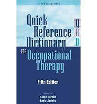 Quick Reference Dictionary for Occupational Therapy-ExLibrary