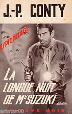 La longue nuit de Mr Suzuki // Fleuve Noir - Espionnage / CONTY // 1 ère Edition