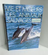 Vie et moeurs des animaux sauvages.Chasseurs et voyageurs de la mer.La Faune c3