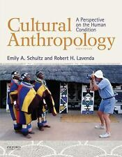 Cultural Anthropology: A Perspective on the Human Condition Lavenda, Robert H.,