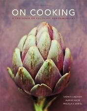 On Cooking by Sarah R. Labensky, Alan M. Hause and Priscilla A. Martel (2014,...