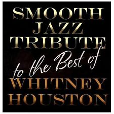 Whitney Houston Smooth Jazz Tribute [2/4] by Various Artists (CD, Feb-2014, CC)