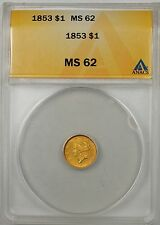1853 $1 Type 1 Gold Coin ANACS MS-62 (Better Coin)