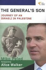 The General's Son: Journey of an Israeli in Palestine, Peled, Miko, Good Book