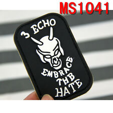 Hot Sale Original Uniforms Rubber 3 ECHO EMBRACE THE HATE Patches New Arrival