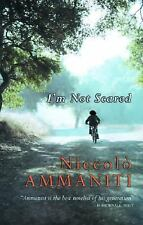 I'M Not Scared by Niccolò Ammaniti (2002, Hardcover)