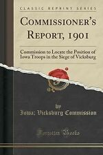 Commissioner's Report 1901 : Commission to Locate the Position of Iowa Troops...
