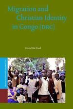 Migration and Christian Identity in Congo, (DRC) (Studies of Religion in Africa)