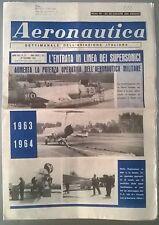 AERONAUTICA SETT.LE N.52 DEL 28/12/63 L'ENTRATA IN LINEA DEI SUPERSONICI - 222