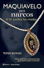 Maquiavelo para narcos. El fin justifica los medios (Temas de Hoy) (Spanish Edit