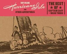 Hurricane Isle and Other Adventures : The Best of Captain Easy and Wash Tubbs by