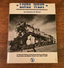 Lines West by Charles Wood Hardcover Railroadiana Transportation English 1967