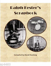 Ralph Kester's Scrapbook (inventor of Flat Jacks/Ching-Ring/Hi-Stepper,drums)