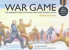 War Game (Special 100th Anniversary of WW1 Ed. ) by Michael Foreman (2014,...