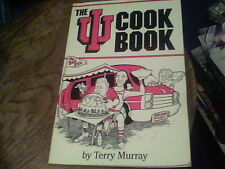 The I. U. Cookbook by Terry Murray (1993, Paperback) s22