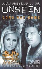 Long Way Home: The Unseen Trilogy, Book 3 (Buffy the Vampire Slayer and Angel cr