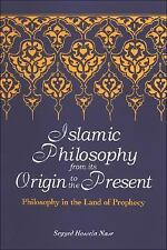 SUNY Series in Islam: Islamic Philosophy from Its Origin to the Present :...