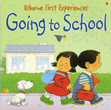 GOING TO SCHOOL - Usborne First Experiences - New