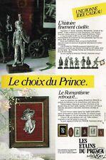 Publicité advertising 1985 Les étains du Prince