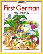 First German on Holiday (First Languages)