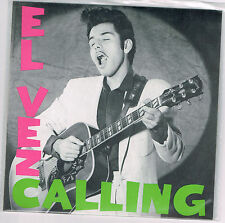 "EL VEZ 'El Vez Calling / Maria's the Name 7"" New Zeros Elvis Presley T. Rex punk"