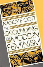 The Grounding of Modern Feminism, Cott, Nancy F., Acceptable Book